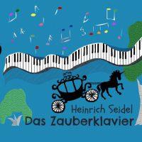 Das Zauberklavier - Heinrich Seidel