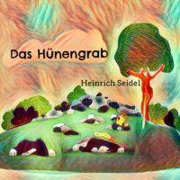 Das Hünengrab - Heinrich Seidel