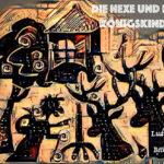 Die Hexe und die Königskinder - Ludwig Bechstein